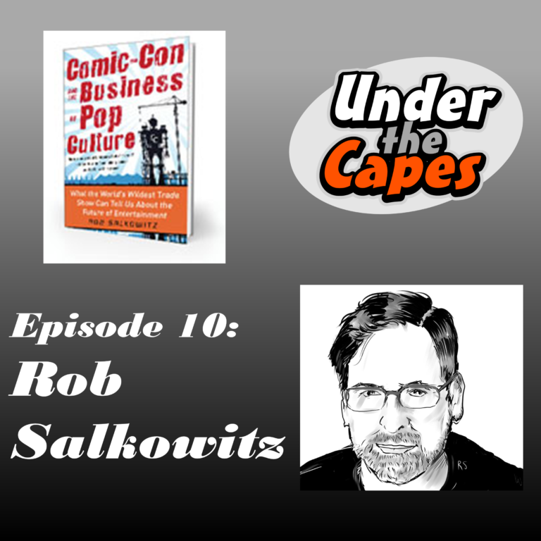 Rob Salkowitz Comic con and the Business of Pop Culture