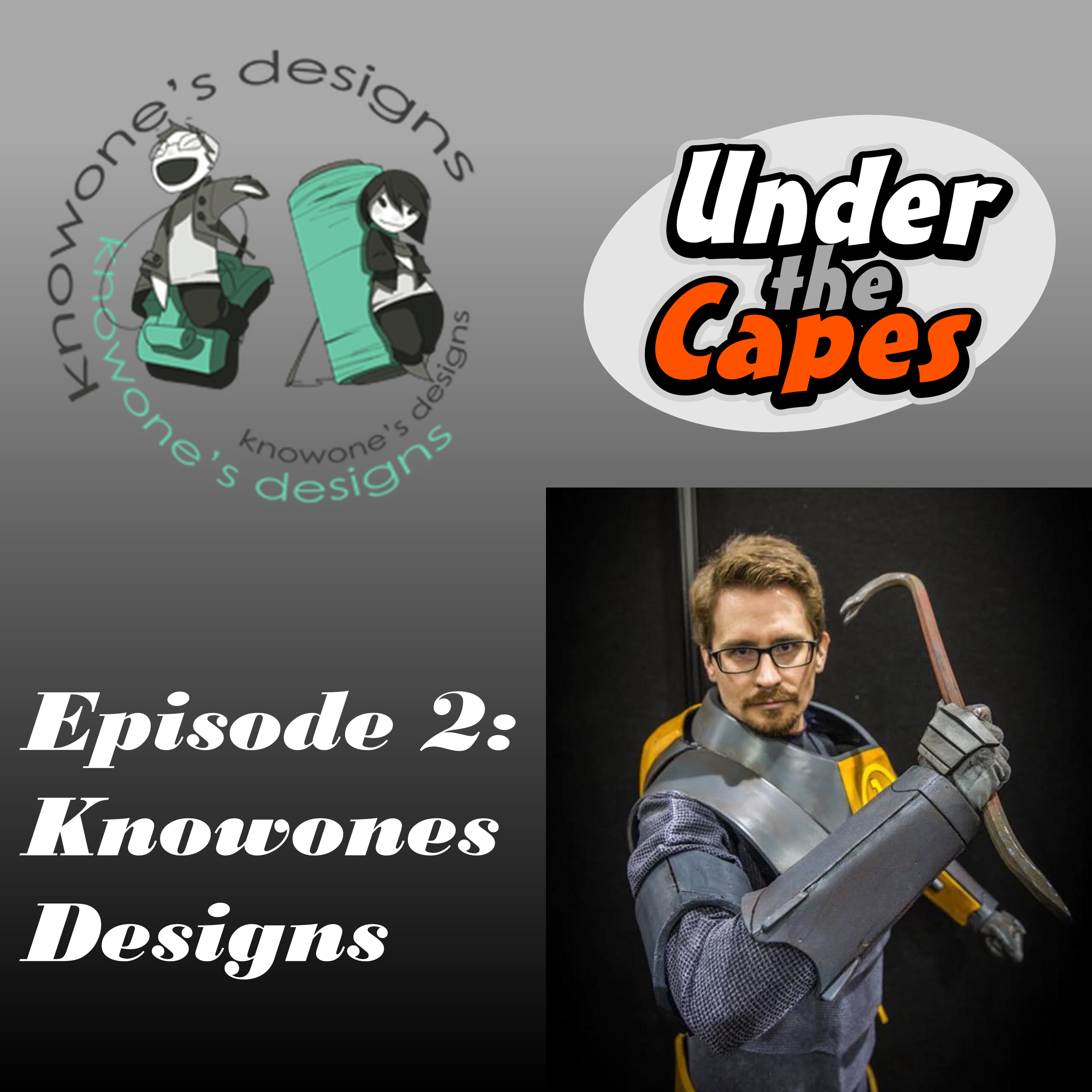 Episode 2: KnowOne's Designs