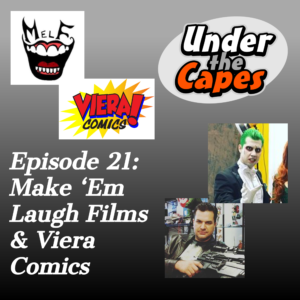 Episode 21: Make Em Laugh Films and Viera Comics